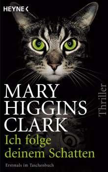 Mary Higgins Clark: Ich folge deinem Schatten, Buch