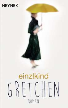 Einzlkind: Gretchen, Buch