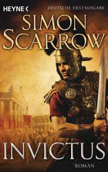 Simon Scarrow: Invictus, Buch
