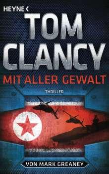 Tom Clancy: Mit aller Gewalt, Buch