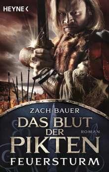 Bastian Zach: Das Blut der Pikten - Feuersturm, Buch