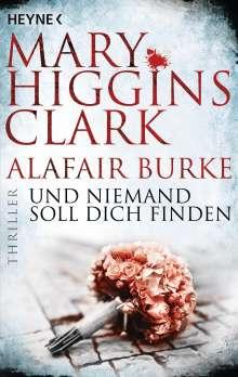 Mary Higgins Clark: Und niemand soll dich finden, Buch