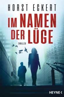 Horst Eckert: Im Namen der Lüge, Buch