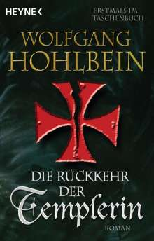 Wolfgang Hohlbein: Die Rückkehr der Templerin, Buch