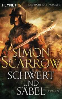 Simon Scarrow: Schwert und Säbel, Buch