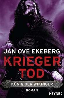 Jan Ove Ekeberg: Kriegertod - König der Wikinger, Buch