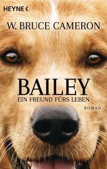 W. Bruce Cameron: Bailey - Ein Freund fürs Leben, Buch