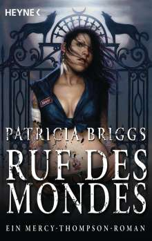 Patricia Briggs: Ruf des Mondes, Buch