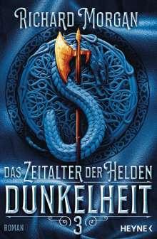 Richard Morgan: Das Zeitalter der Helden 3 - Dunkelheit, Buch