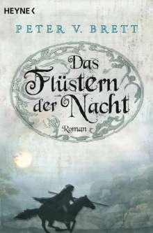Peter V. Brett: Das Flüstern der Nacht, Buch