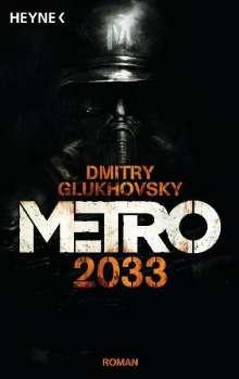 Dmitry Glukhovsky: Metro 2033, Buch