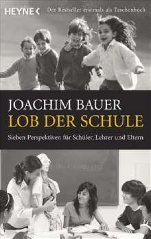 Joachim Bauer: Lob der Schule, Buch