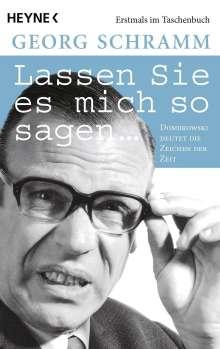 Georg Schramm: Lassen Sie es mich so sagen, Buch