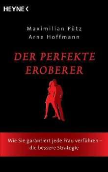 Maximilian Pütz: Der perfekte Eroberer, Buch