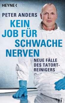 Peter Anders: Kein Job für schwache Nerven, Buch