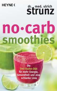 Ulrich Strunz: No-Carb-Smoothies, Buch