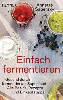 Annette Sabersky: Einfach fermentieren, Buch