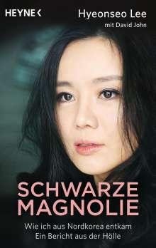 Hyeonseo Lee: Schwarze Magnolie, Buch