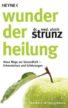 Ulrich Strunz: Wunder der Heilung, Buch