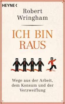 Robert Wringham: Ich bin raus, Buch