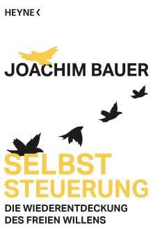 Joachim Bauer: Selbststeuerung, Buch