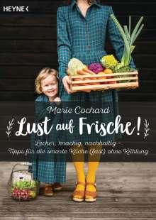 Marie Cochard: Lust auf Frische!, Buch
