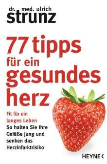 Ulrich Strunz: 77 Tipps für ein gesundes Herz, Buch