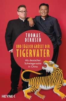 Thomas Derksen: Und täglich grüßt der Tigervater, Buch