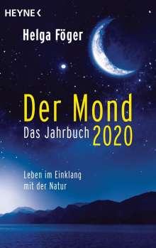 Helga Föger: Der Mond 2020 - Das Jahrbuch, Buch