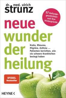 Ulrich Strunz: Neue Wunder der Heilung, Buch
