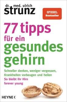 Ulrich Strunz: 77 Tipps für ein gesundes Gehirn, Buch