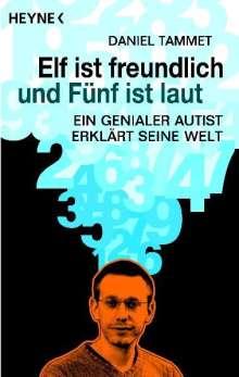 Daniel Tammet: Elf ist freundlich und Fünf ist laut, Buch