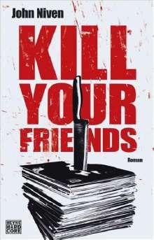 John Niven: Kill Your Friends, Buch