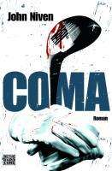 John Niven: Coma, Buch