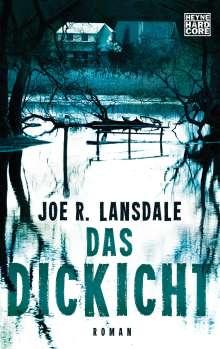 Joe R. Lansdale: Das Dickicht, Buch