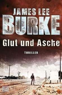 James Lee Burke: Glut und Asche, Buch