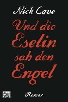 Nick Cave & The Bad Seeds: Und die Eselin sah den Engel, Buch