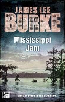 James Lee Burke: Mississippi Jam, Buch