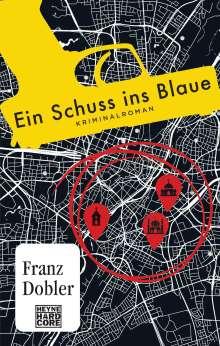 Franz Dobler: Ein Schuss ins Blaue, Buch