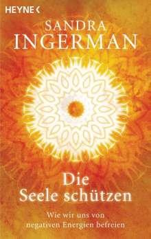 Sandra Ingerman: Die Seele schützen, Buch