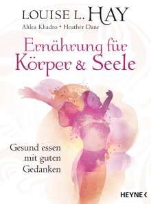 Louise Hay: Ernährung für Körper und Seele, Buch