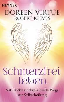 Doreen Virtue: Schmerzfrei leben, Buch