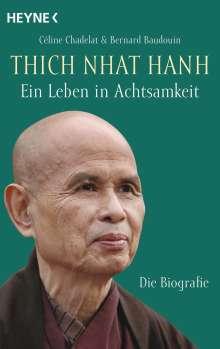 Céline Chadelat: Thich Nhat Hanh - Ein Leben in Achtsamkeit, Buch