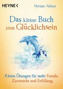 Miriam Akhtar: Das kleine Buch zum Glücklichsein, Buch