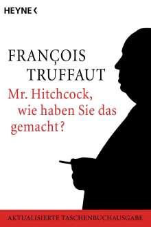 Francois Truffaut: Mr. Hitchcock, wie haben Sie das gemacht?, Buch