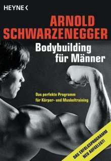Arnold Schwarzenegger: Bodybuilding für Männer, Buch