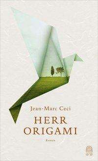 Jean-Marc Ceci: Herr Origami, Buch
