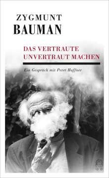 Zygmunt Bauman: Das Vertraute unvertraut machen, Buch