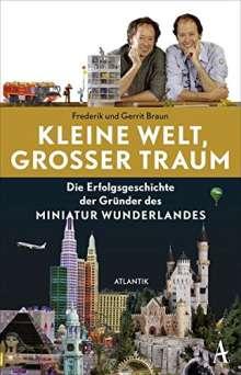 Frederik Braun: Kleine Welt, großer Traum, Buch