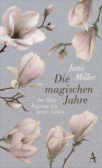 Jane Miller: Die magischen Jahre, Buch